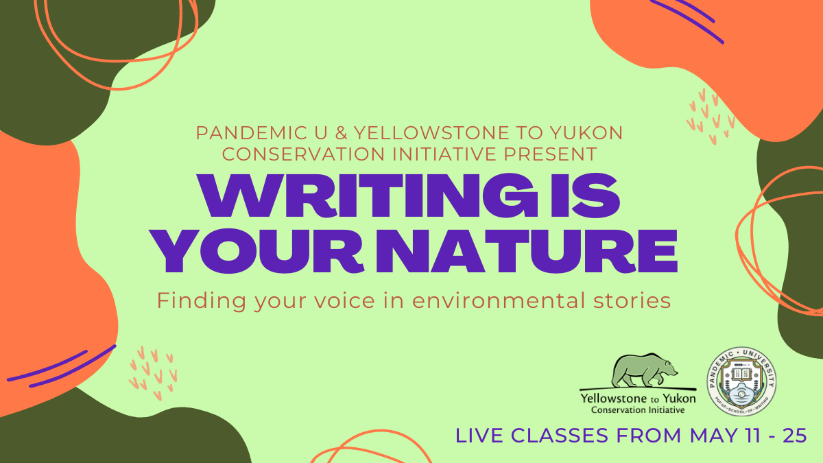 Writing Is Your Nature: Finding Your Voice in Environmental Stories