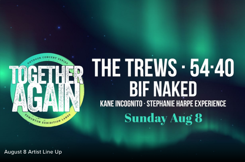 Together Again: The Trews and more