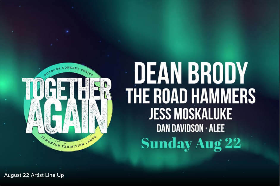 Together Again: Dean Brody and more