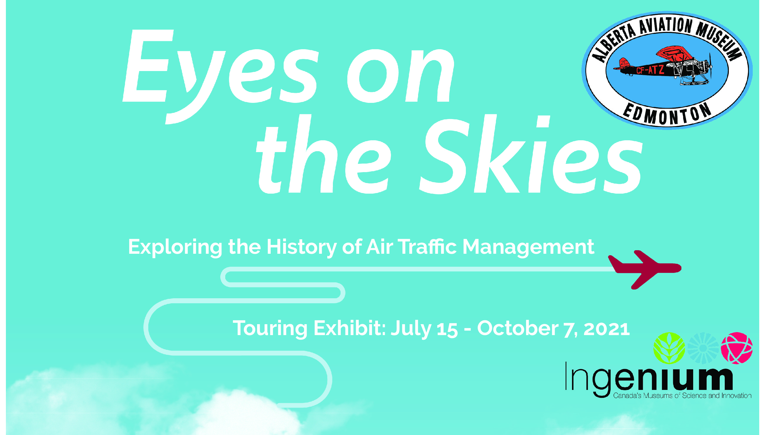 Eyes on the Skies Exhibit at the Alberta Aviation Museum