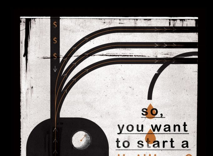 So, You Want To Start A Distillery?